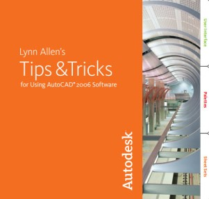 AutoCAD 2006 Tips and Tricks